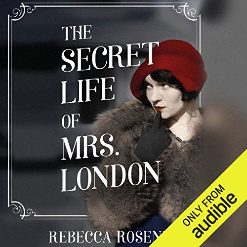 The Secret Life of Mrs. London audiobook cover art