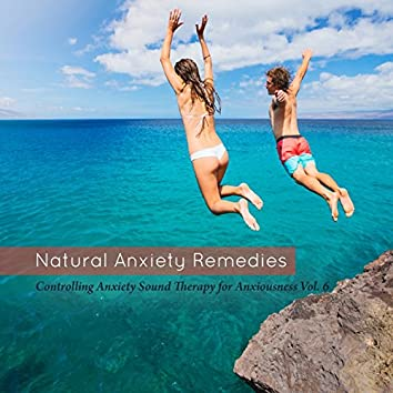 Controlling Anxiety Sound Therapy for Anxiety Vol. 6