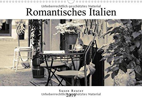 Romantisches Italien (Wandkalender 2019 DIN A3 quer): Italienische Lebensart und Architektur (Monatskalender, 14 Seiten ) (CALVENDO Orte)