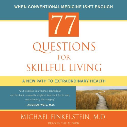77 Questions for Skillful Living audiobook cover art