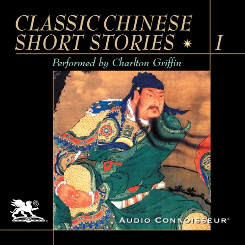 Classic Chinese Short Stories, Volume 1  audiobook cover art