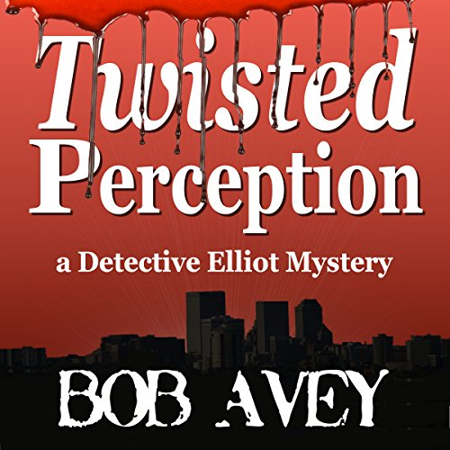 Twisted Perception audiobook cover art