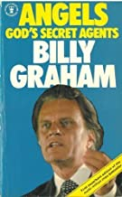 Angels: God's Secret Agents by Billy Graham (1994-05-03)
