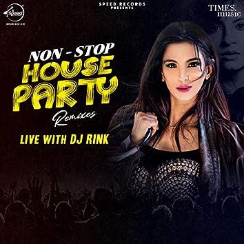 Non Stop House Party Remixes - Dj Rink