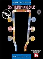 Best Thumbpicking Solos: Fingerstyle Curriculum (Mel Bay Guitar University: Fingerstyle Curriculum)