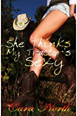 She Thinks My Tractor's Sexy (Johnson Family Ranch Book 2) Kindle Edition