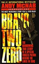 By Andy McNab Bravo Two Zero: The Harrowing True Story of a Special Forces Patrol Behind the Lines in Iraq (Reprint) [Mass...