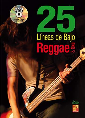 25 líneas de bajo Reggae y Ska - 1 Libro + 1 Disco (Audios/Vídeos)