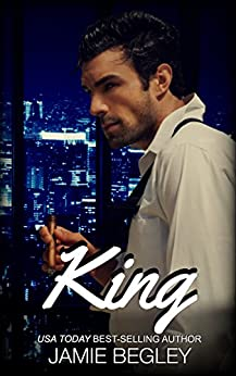 King (The VIP Room Book 3) by [Jamie Begley]