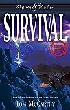 Survival: True Stories (Mystery and Mayhem)
