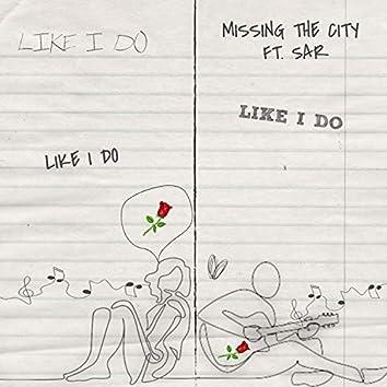Like I Do (feat. SAR)