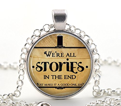 Doctor Who Quote 'We're All Stories In The End', Silver Necklace Pendant, Science Fiction Jewellery Gifts