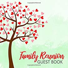 Family Reunion Guest Book: Heart Tree Guest Book - Mint Green Pink & Red Calligraphy Keepsake Sign In Memory Guestbook for...