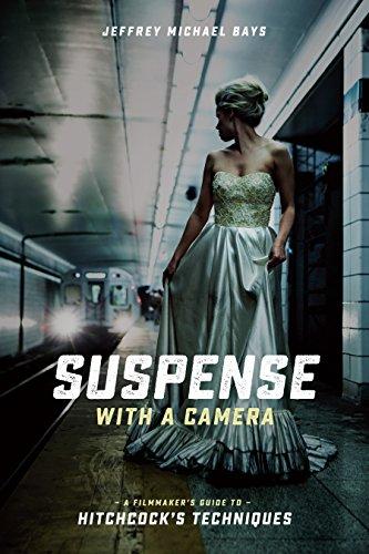 Suspense with a Camera: A Filmmaker's...