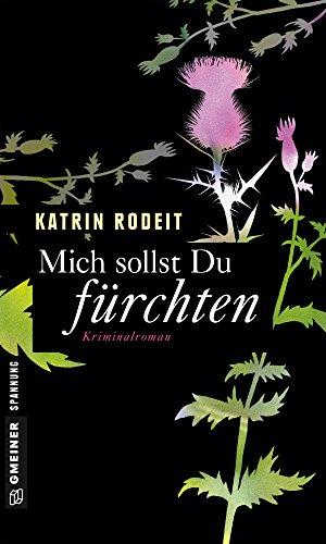 Buchseite und Rezensionen zu 'Mich sollst du fürchten: Kriminalroman (Privatdetektivin Jule Flemming 3)' von Katrin Rodeit