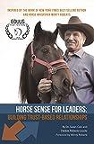 Horse Sense for Leaders (English Edition)