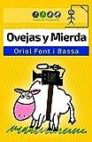 Ovejas y Mierda: Un roadbook rural con toques de surrealismo, ciencia ficción y humor