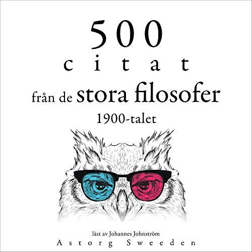 500 citat från de stora filosofer 1900-talet cover art
