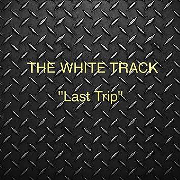 Last Trip