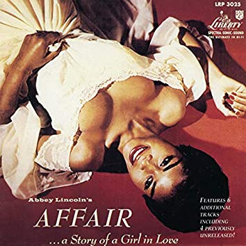 Abbey Lincoln's Affair... A Story Of A Girl In Love (Expanded Edition)
