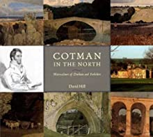 Cotman in the North: Watercolours of Durham and Yorkshire
