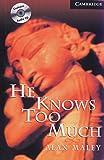 He Knows too Much. Buch und CD. Level 6, Wortschatz 3.800 (Lernmaterialien)