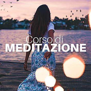 Corso di Meditazione 30: Suoni della Natura e Musica di Meditazione