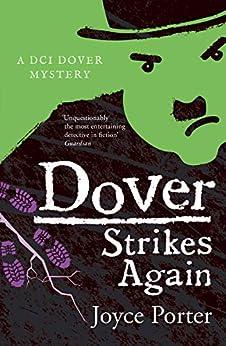 Dover Strikes Again (A Dover Mystery Book 6) by [Joyce Porter]