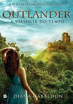 Paperback Outlander: A Viajante do Tempo (Em Portugues do Brasil) Book
