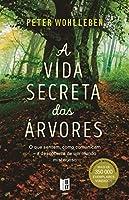 A Vida Secreta das Árvores (Portuguese Edition)