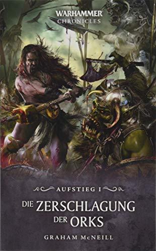 Warhammer - Die Zerschlagung der Orks: Aufstieg