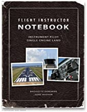 Flight Instructor Notebook (Instrument Pilot) Checklist Book