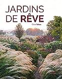 Jardins de rêve (Botanique) (French Edition)