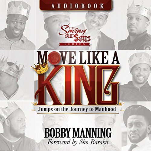 Move Like a King: Jumps on the Journey to Manhood audiobook cover art