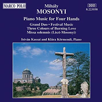 MOSONYI: Piano Music for Four Hands
