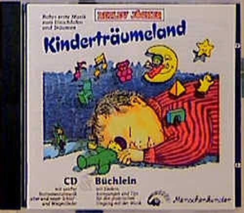Kinderträumeland. Die schönste Musik für mein Baby. MusiCassette und Büchlein mit praktischen Anregungen: Kinderträumeland - Die schönste Musik für mein Baby