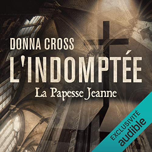 L'Indomptée. La Papesse Jeanne  By  cover art