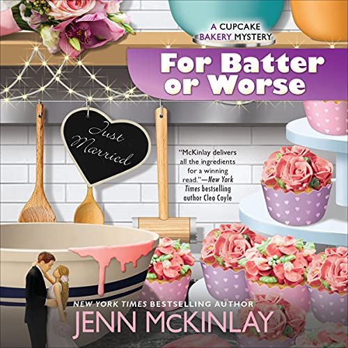 For Batter or Worse Audiobook By Jenn McKinlay cover art