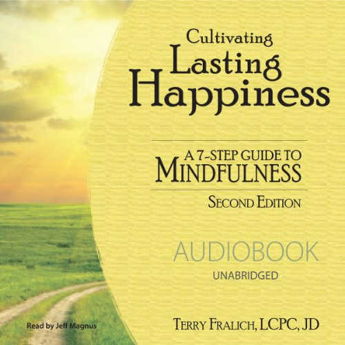Cultivating Lasting Happiness audiobook cover art