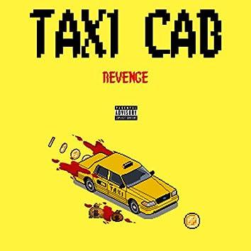 Taxi Cab Revenge (feat. Kayola & Rii Rii)