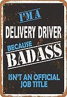 Delivery Driver Badass ティンサイン ポスター ン サイン プレート ブリキ看板 ホーム バーために