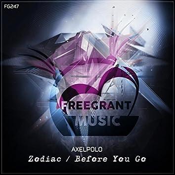 Zodiac / Before You Go