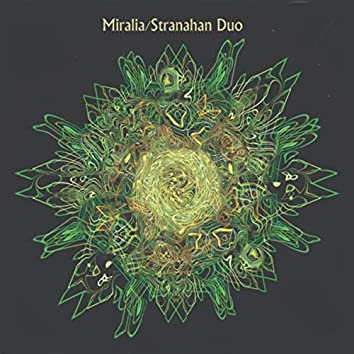 Miralia / Stranahan Duo