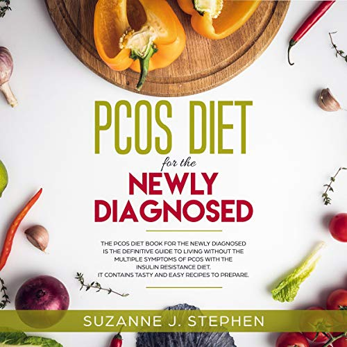 PCOS Diet for the Newly Diagnosed Audiobook By Suzanne J. Stephen cover art