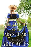 The Secret of a Lady's Heart: A Clean & Sweet Regency Historical Romance Novel (English Edition)