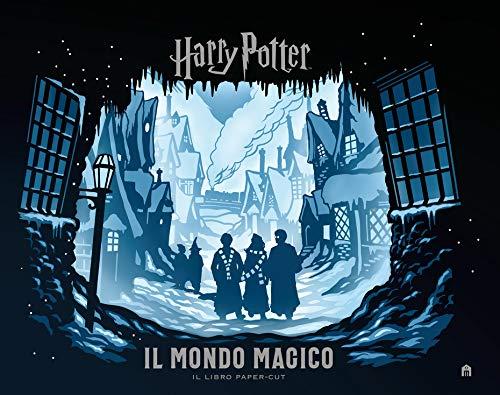 Harry Potter. Il mondo magico. Il libro paper-cut. Ediz. a colori (J.K. Rowling's wizarding world)
