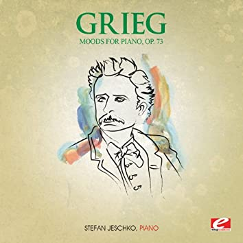 Grieg: Three Moods for Piano, Op. 73 (Digitally Remastered)