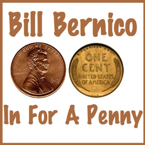 In for a Penny     A Short Story              By:                                                                                                                                 Bill Bernico                               Narrated by:                                                                                                                                 Teri Schnaubelt                      Length: 21 mins     Not rated yet     Overall 0.0