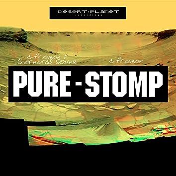 Stomp / Pure