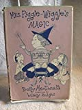 Scarce Mrs Piggle Wiggle's Magic Betty MacDonald Hilary Knight 1957 Book Rare